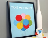 Take Me Higher Print Poster Perfect Babies Nursery Artwork 30 X 40