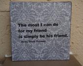 Friendship Plaque: Thoreau