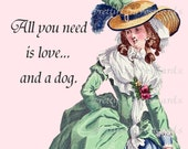 All You Need Is Love... And A Dog Marie Antoinette Pretty Girl Postcards  Funny 18th Century Fashion Illustration Cards