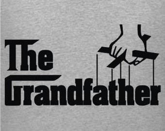 The Grandfather Grandpa Funny Humor Tee T-Shirt   3 Colors  Sizes Sm - XL