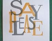 Say Please Print Gray/Yellow