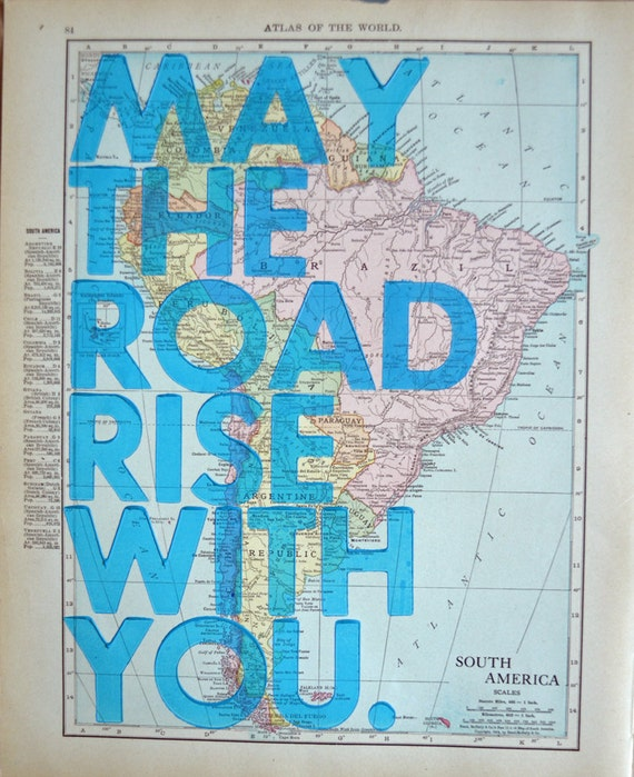 South America / May The Road Rise With You/ Letterpress Print on Antique Atlas Page from 1911