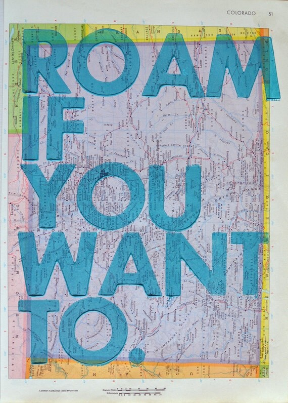 Colorado / Roam if You Want To / Letterpress Print on Antique Atlas Page