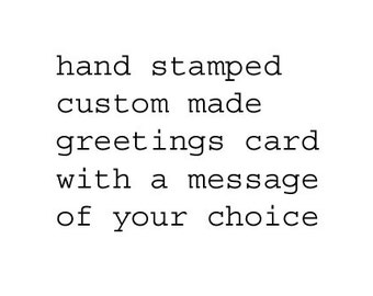 Custom Made Personalized Hand Stamped Card