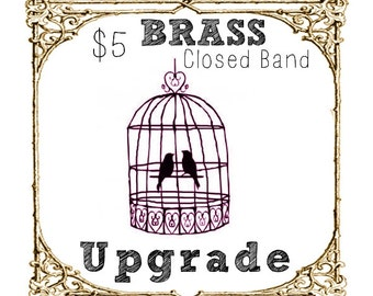 Brass Ring Upgrade to Soldered Closed Band