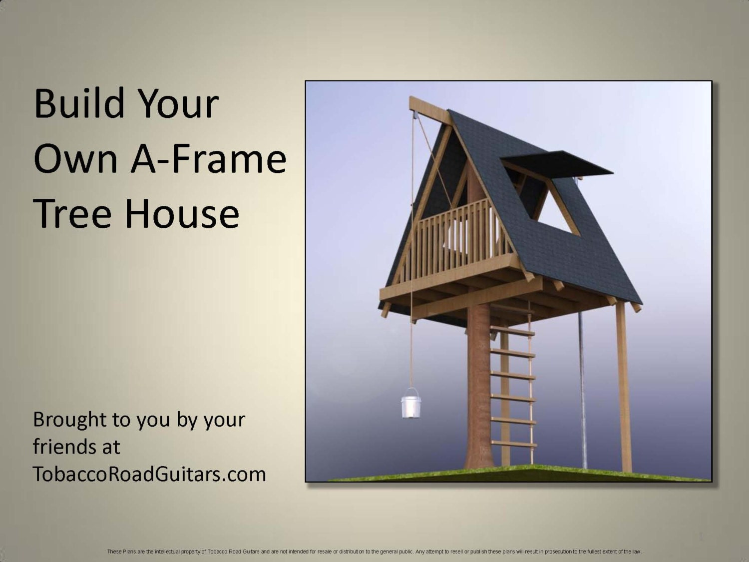 A frame tree house building plans and instructions for How to build a treehouse step by step