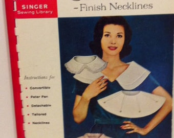 How to Make Collars Finish Necklines from Singer Sewing Library