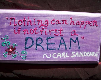 Great Quotes-- DREAM-- Hand Painted Wooden Sign