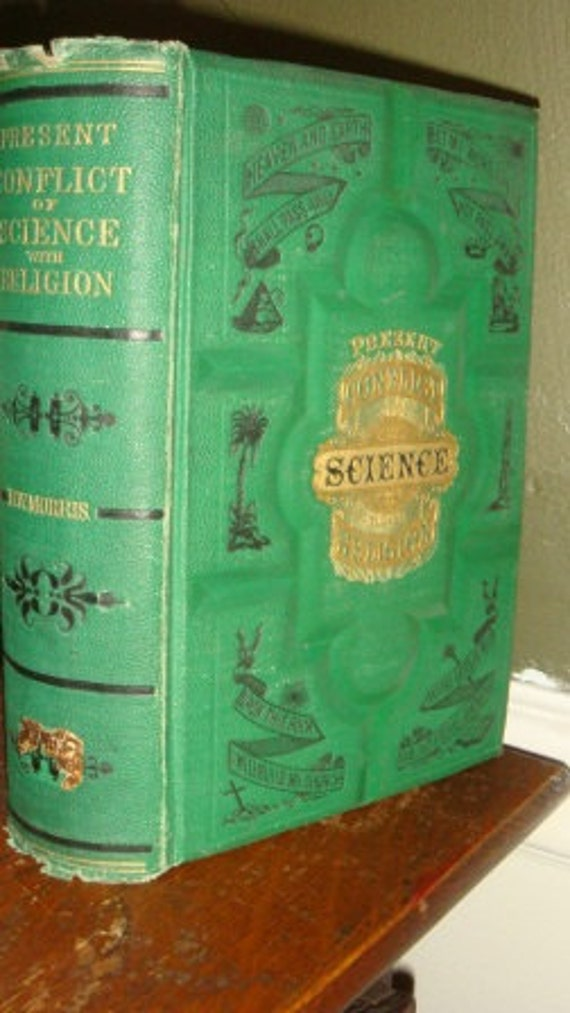 Antique Victorian Book The Conflict of Science with Religion