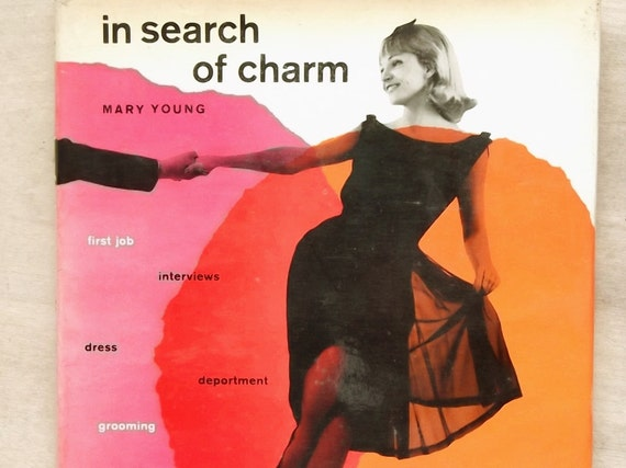 In Search of Charm by Mary Young vintage 1960s book