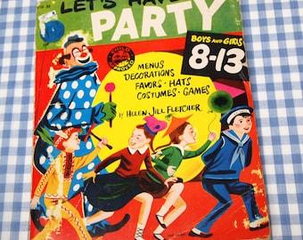 let's have a party, vintage 1954 children's book