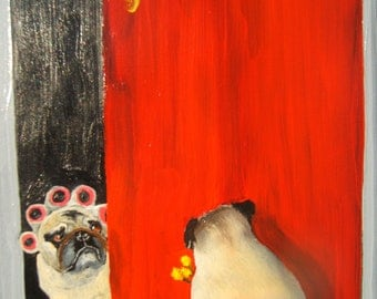 "Pug  Art Print/""Oh, you're early.""/ 8"" x 10""/ Dog Art"