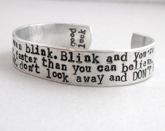 Doctor Who Insprired Bracelet - DON'T BLINK - 2-Sided Hand Stamped Aluminum Cuff - customizable