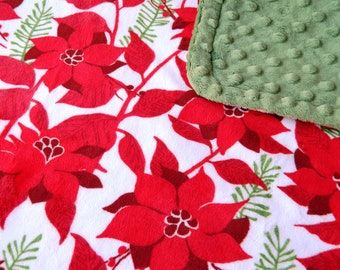 SALE - Minky Blanket Poinsettia Print Minky with Green Dimple Dot Minky Backing - perfect Christmas gift