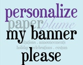 Personalization for Printable Banners