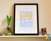 Let your light shine. Matthew 5:16. 11.5x15.5 in. Christian Poster Print. Bible Verse. AMEN Designs.