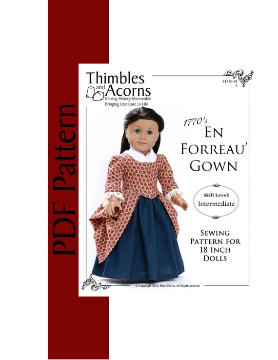 New Look - Same Pattern - PDF Pattern for 1770 Style En Forreau' Gown for 18 inch American Girl Doll