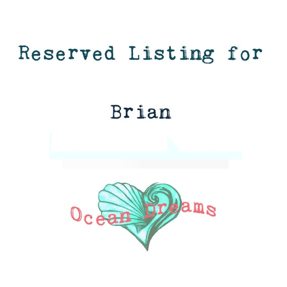 Reserved listing for Brian