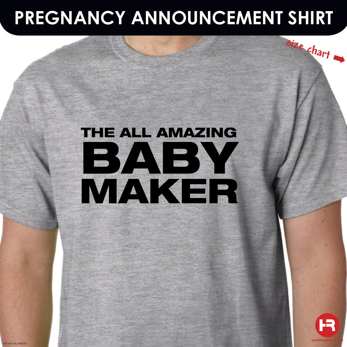 Baby You Re Amazing: The All Amazing Baby Maker Humor Dad Shirt / Dad Pregnancy