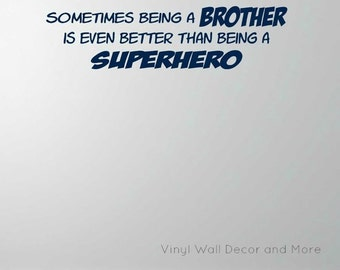Sometimes Being a BROTHER is even Better than Being a SUPERHERO Vinyl