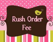 Rush Order Fee - Cutesie Whootsie