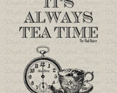 Alice In Wonderland Mad Hatter Quote Tea Time Print Digital Download for Fabric Iron on Transfer Fabric Pillow Tea Towel DT1184