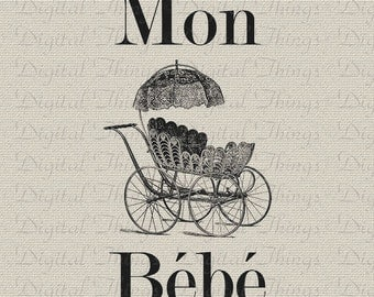 French Baby BeBe Carriage Art Print  Baby Decor Nursery Decor Art Printable Digital Download for Iron on Transfer Pillow Tote DT1217
