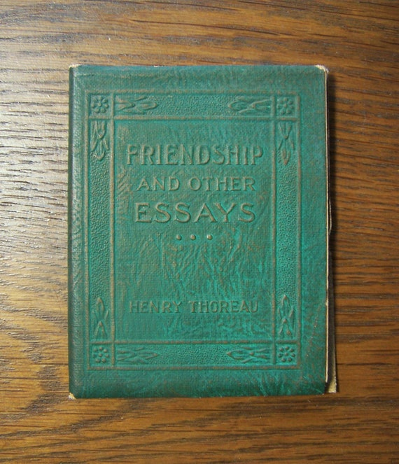 henry david thoreau friendship essay Buy friendship: an essay by henry david 1817-1862 thoreau (isbn: 9781298840233) from amazon's book store everyday low prices and free delivery on eligible orders.