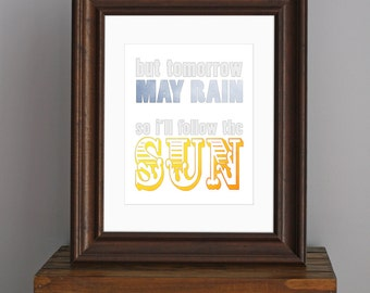 Beatles Typography Art Print  - I'll Follow The Sun - cheerful saying, inspirational decor, modern nursery - yellow, gray, blue - 8 x 10