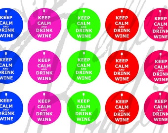 Keep Calm and Drink Wine bottle cap image