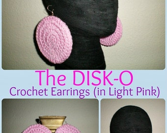 The DISK-O Crochet Earrings (in Pink) - Made-to-Order