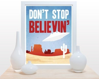 Don't stop believin' UFO - Poster alien red blue white clean modern print desert cactus typography print sci-fi office nursery wall decor