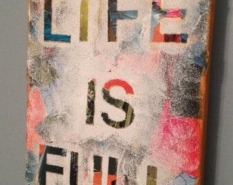 Decoupage art: Life Is Full