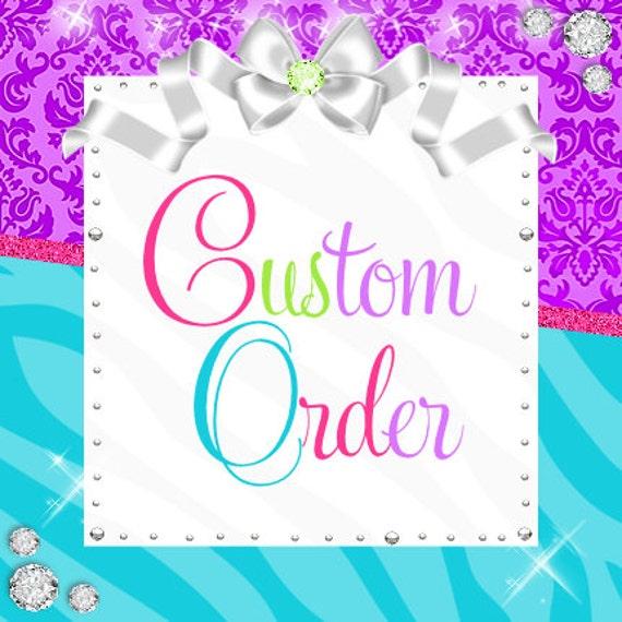 Custom Order for Jenn