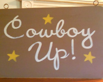 Cowboy Up sign/hand painted sign/retro style sign/western decor/kid's room sign/little cowboy sign/wild west decor