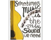 Music is the only sound we need - Canvas Print