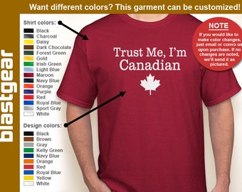 Trust Me, I'm Canadian retro T-shirt — Any color/Any size - Adult S, M, L, XL, 2XL, 3XL, 4XL, 5XL  Youth S, M, L, XL