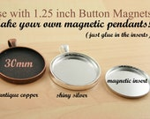DIY 24 Magnetic 30mm Pendants WITH  INSERTS for use with 1.25 inch  Magnet Back Buttons  - Affordable