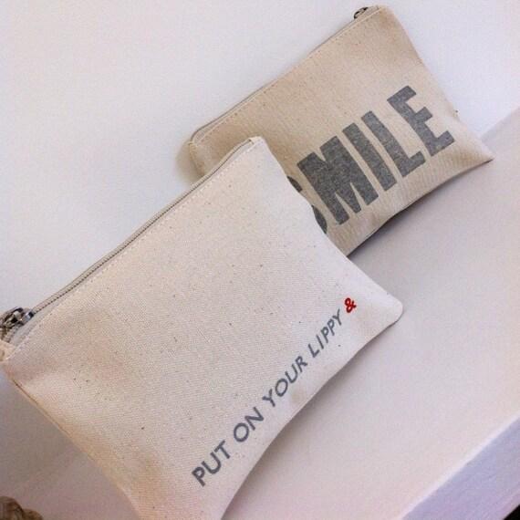 Put On Your Lippy & SMILE - Letterpress Printed Make-up Bag