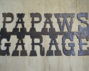 FREE SHIPPING Rusted Rustic Metal Papaws Garage Sign