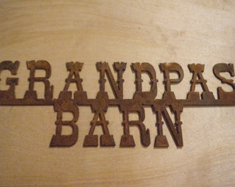 FREE SHIPPING Rusted Rustic Metal Grandpas Barn Sign