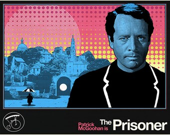 """The Prisoner Poster - Stamped & Dated by Yours Truly - 23"""" x 30"""""""