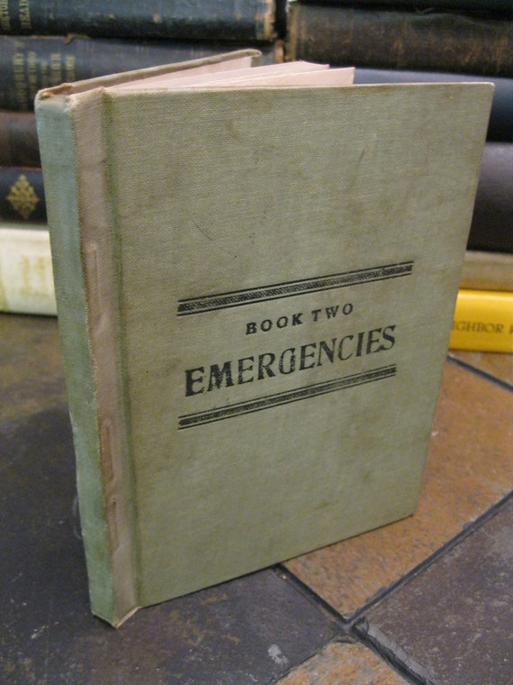 Emergencies - The Gulick Hygiene Series Book Two - 1909