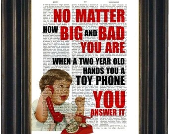 Big and Bad  Cute Child with  toy phone on repurposed Vintage Dictionary Page mixed media  digital