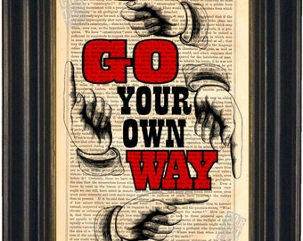 Fleetwood Mac Go Your Own Way   Print on upcycled Vintage Page