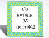 Magnet - Quilter Quote, quilts, quilting.  Teal, heart squares
