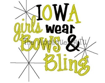 Iowa Girls Wear Bows and Bling  --  Machine Embroidery Design