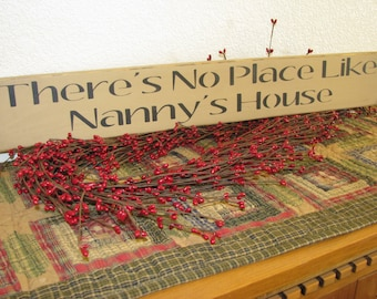 Wood Sign, There's No Place Like Nanny's House, Rustic Wooden Sign, Gift for Grandparent