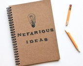 funny notebook Nefarious Ideas journal