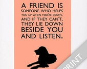 """Dog Quotes Golden Retriever Print """"A friend is someone who helps you up when your down..."""""""